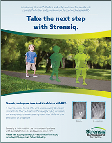 Help your patients take the next step with Strensiq®